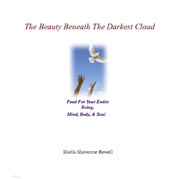 The Beauty Beneath the Darkest Cloud