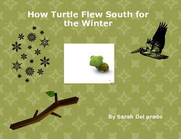 How Turtle Flew South for the Winter