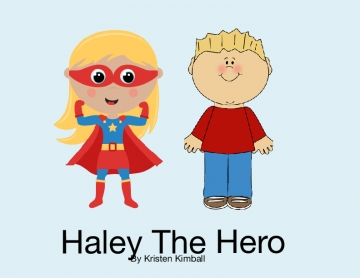 Haley the Hero