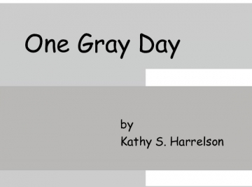 One Gray Day