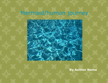 mermaid/human journey