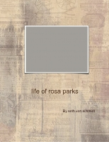 the lofe of rosa parks