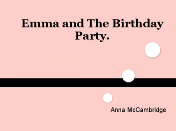 Emma and the Awful Birthday Party