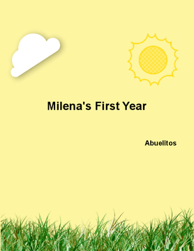Milena's First Year