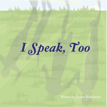 I Speak, Too