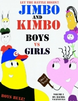 Jimbo and Kimbo: Boys vs. Girls