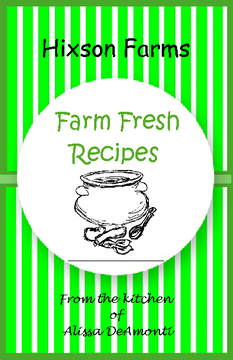 Hixson Farm Fresh Recipes