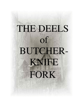 The Deels of Butcherknife Fork