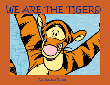 We Are the Tigers!