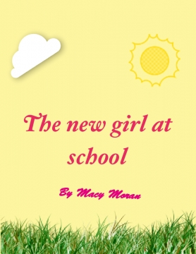 The new girl at school