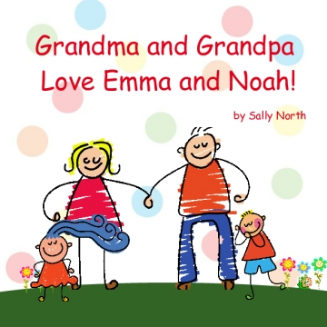 Grandma and Grandpa love Emma and Noah!