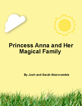 Princess Anna and Her Magical Family