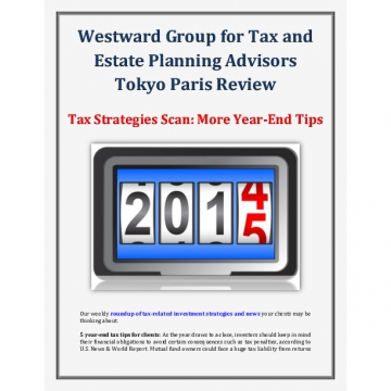 Westward Group for Tax and Estate Planning Advisors Tokyo Paris Review - Tax Strategies Scan: More Year-End Tips