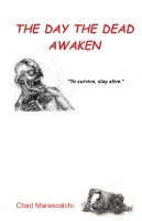 The Day the Dead Awaken