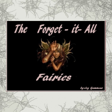 The Forget-it-All Fairies