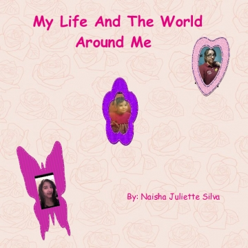 My Life And the World Around Me