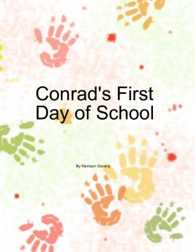 Conrad's First Day of School