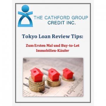 The Cathford Group Credit Inc Tokyo Loan Review Tips: Zum Ersten Mal und Buy-to-Let Immobilien-Käufer