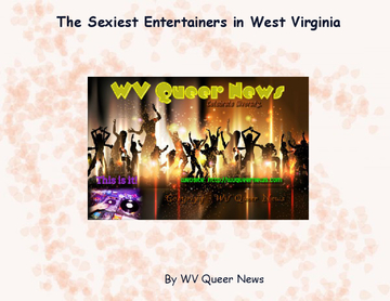 The Sexiest Entertainers in West Virginia