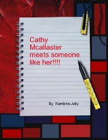 Cathy Mccallaster meets someone like her