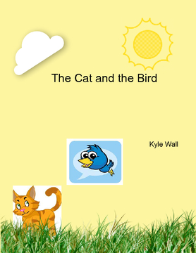The Cat and the Bird.