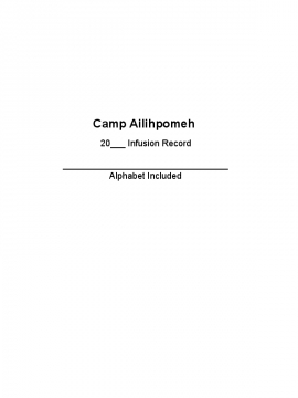 Camp Ailihpomeh Infusion Record