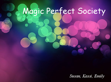Magic Perfect Society