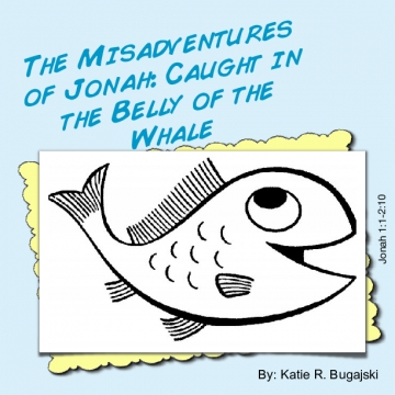 The Misadventures of Jonah: Caught in the Belly of the Whale