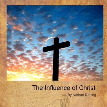 The Influence of Christ