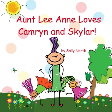 Aunt Lee Anne Loves Camryn and Skylar!
