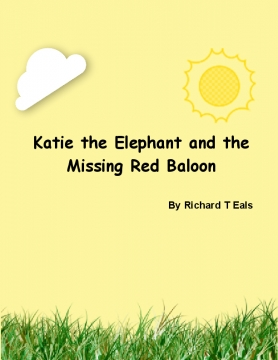 Katie the Elephant and the Lost Baloon