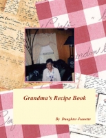 Grandma's Recipe & Memory book