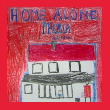 Home Alone Phobia
