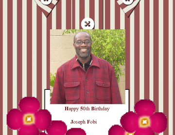 JOSEPH FOBI'S BIRTHDAY CELEBRATION