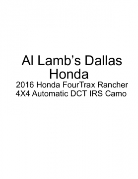 Al Lamb's Dallas Honda: 2016 Honda FourTrax Rancher 4X4 Automatic DCT IRS Camo