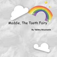 Maddie, The Tooth Fairy