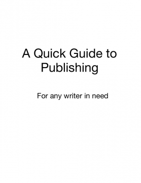 A Quick Guide to Publishing