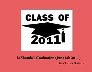 LaShonda's Graduation (June 8th 2011)