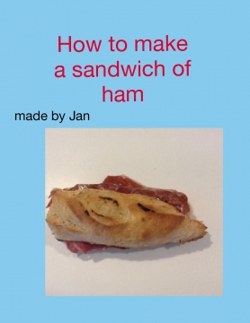 How to make a sandwich of ham