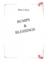 Bumps and Blessings