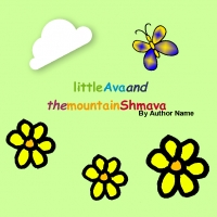 little Ava and the mountain Shmava