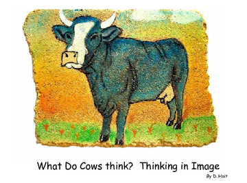 What Do Cows Think?  Thinking In Image