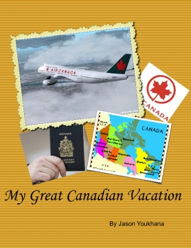 My Great Canadian Vacation
