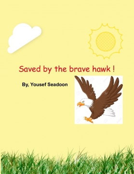 Saved by the brave hawk