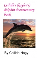ceilidh's dolphin documentary book