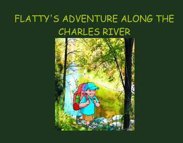 FLATTY'S ADVENTURE ALONG THE CHARLES RIVER