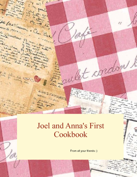 Anna and Joel's First Cookbook