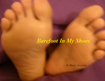 Barefoot In My Shoes