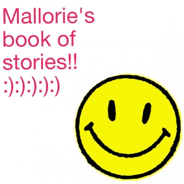 Mallorie's book of stories