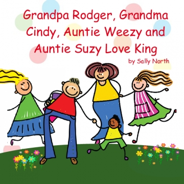 Grandpa Rodger , Grandma Cindy ,Auntie Weezy and Auntie Suzy Love King